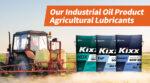 Kixx Lubricant Product Walkthrough – No.1 Korean Agricultural Lubricants